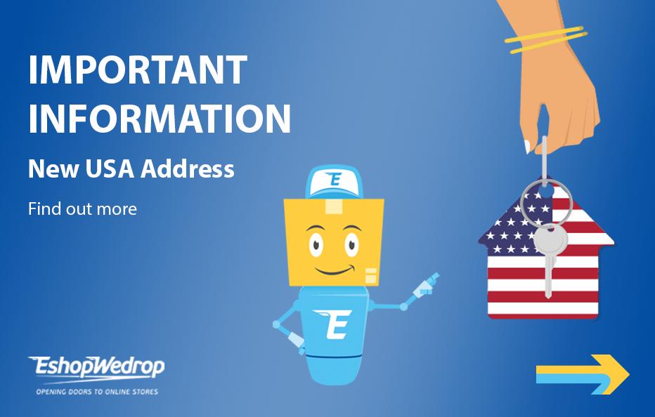 New USA EshopWedrop Address